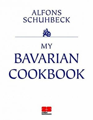 My Bavarian Cookbook