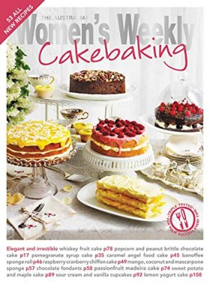 Cake Baking (The Australian Women's Weekly Essentials)