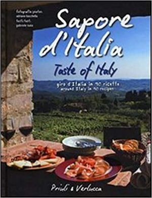 Taste of Italy. Around Italy in 90 recipes